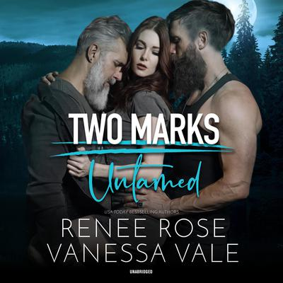 Untamed: A Two Marks Series Prequel Audiobook, by