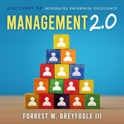 Management 2.0 Audiobook, by Forrest W. Breyfogle