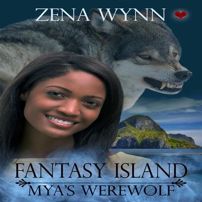 Fantasy Island: Myas Werewolf Audiobook, by Zena Wynn