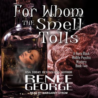 For Whom the Smell Tolls Audiobook, by