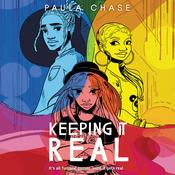 Keeping It Real Audiobook, by Paula Chase
