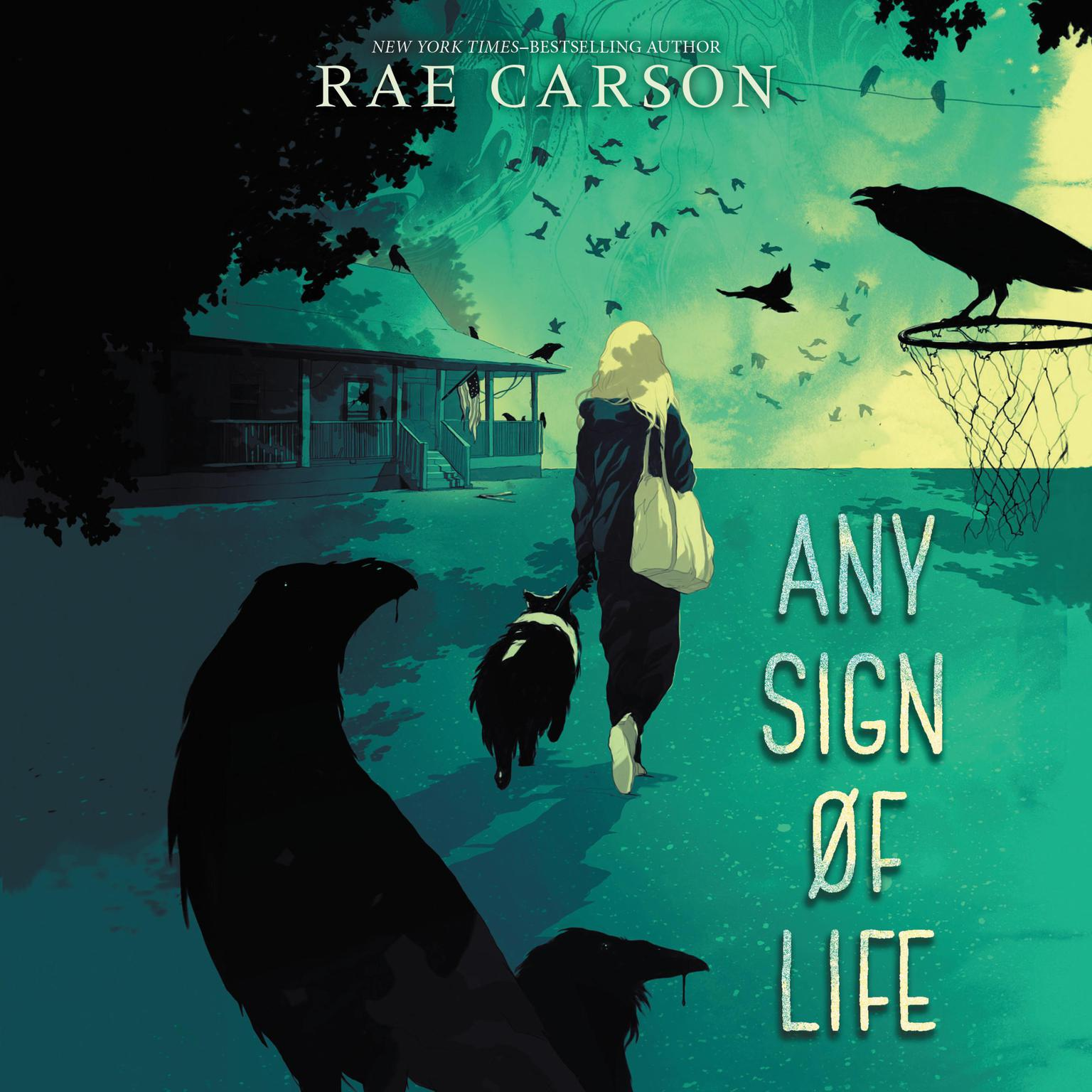 Any Sign of Life Audiobook, by Rae Carson