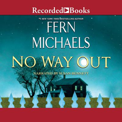 No Way Out Audiobook, by Fern Michaels