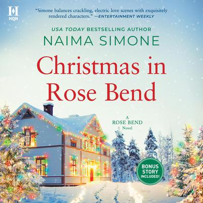 Christmas in Rose Bend Audiobook, by Naima Simone