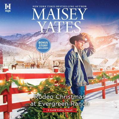 Rodeo Christmas at Evergreen Ranch Audiobook, by Maisey Yates