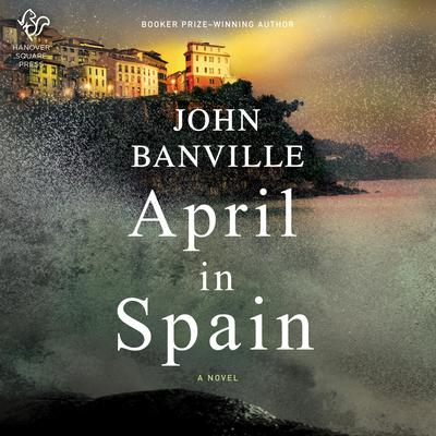 April in Spain: A Novel Audiobook, by