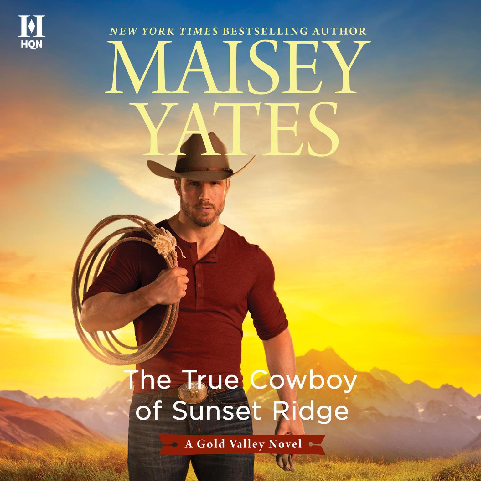 The True Cowboy of Sunset Ridge Audiobook, by Maisey Yates