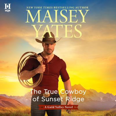 The True Cowboy of Sunset Ridge Audiobook, by