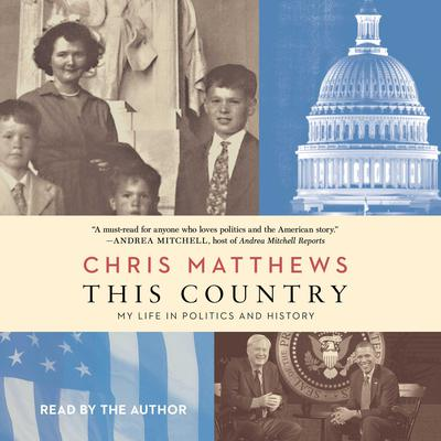 This Country: My Life in Politics and History Audiobook, by