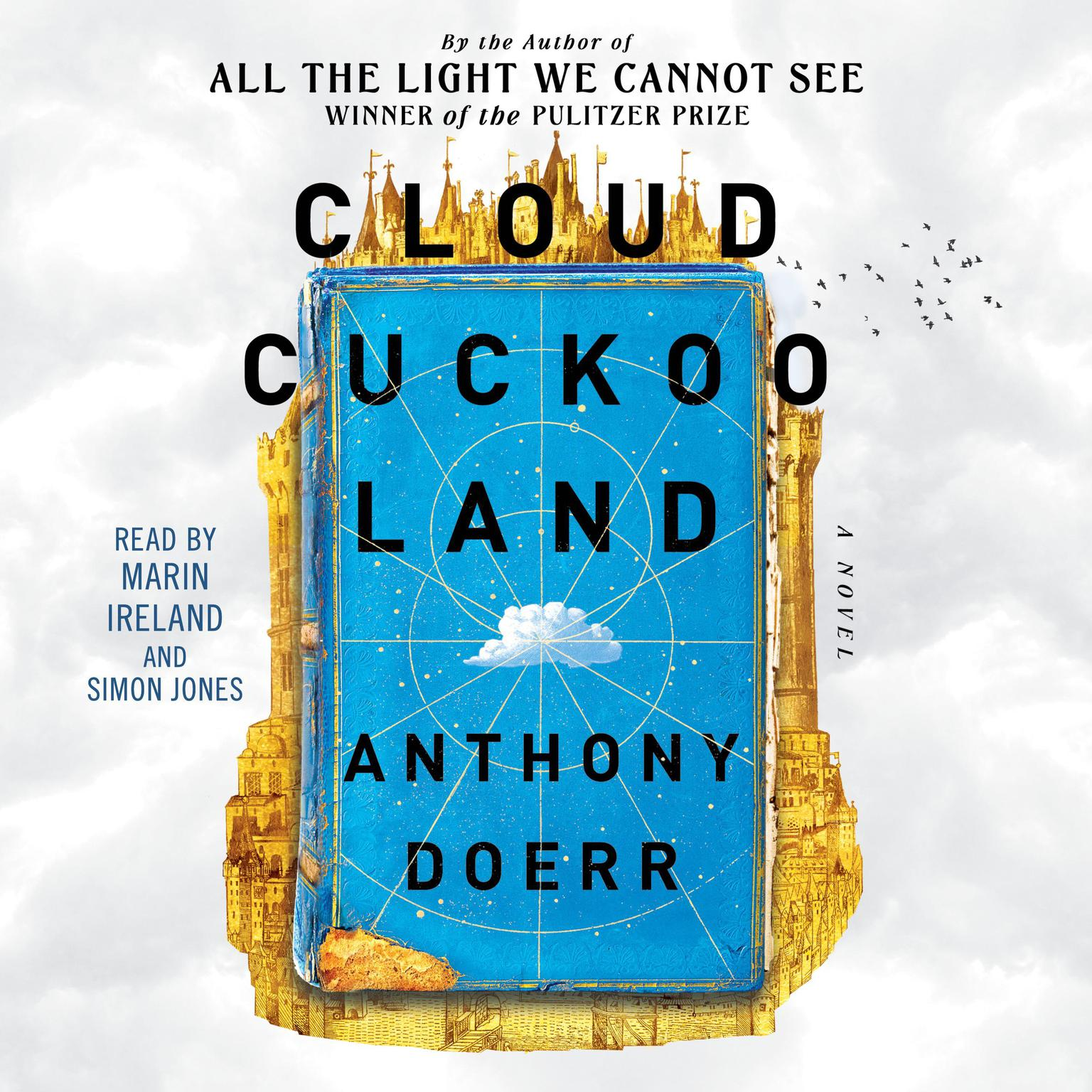 Cloud Cuckoo Land: A Novel Audiobook, by Anthony Doerr