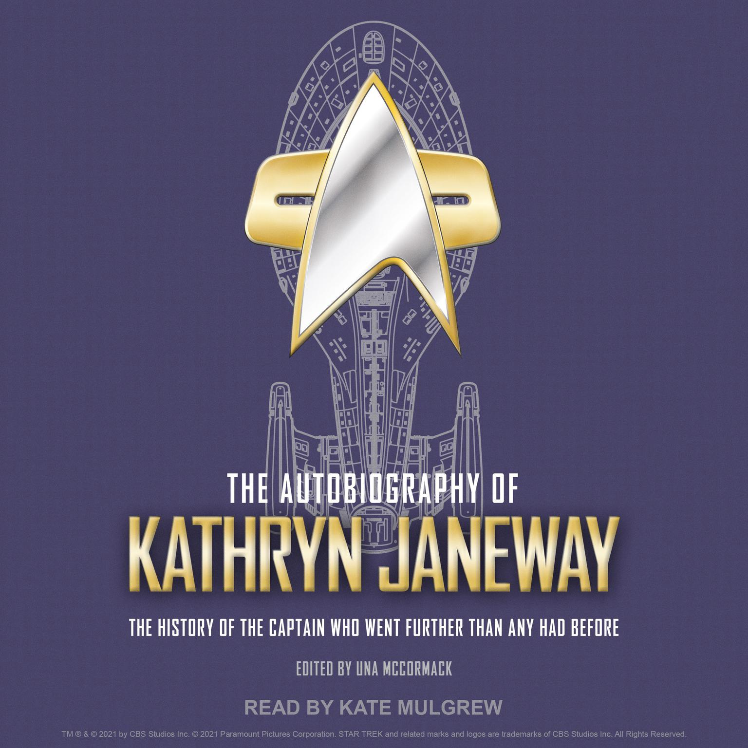 The Autobiography of Kathryn Janeway: The History of the Captain Who Went Further Than Any Had Before Audiobook, by Una McCormack