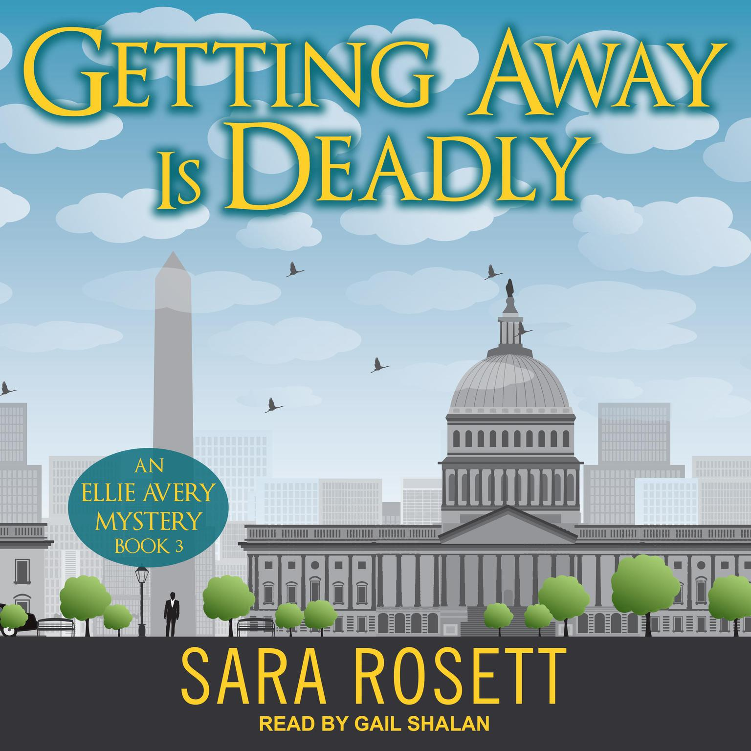 Getting Away is Deadly Audiobook, by Sara Rosett
