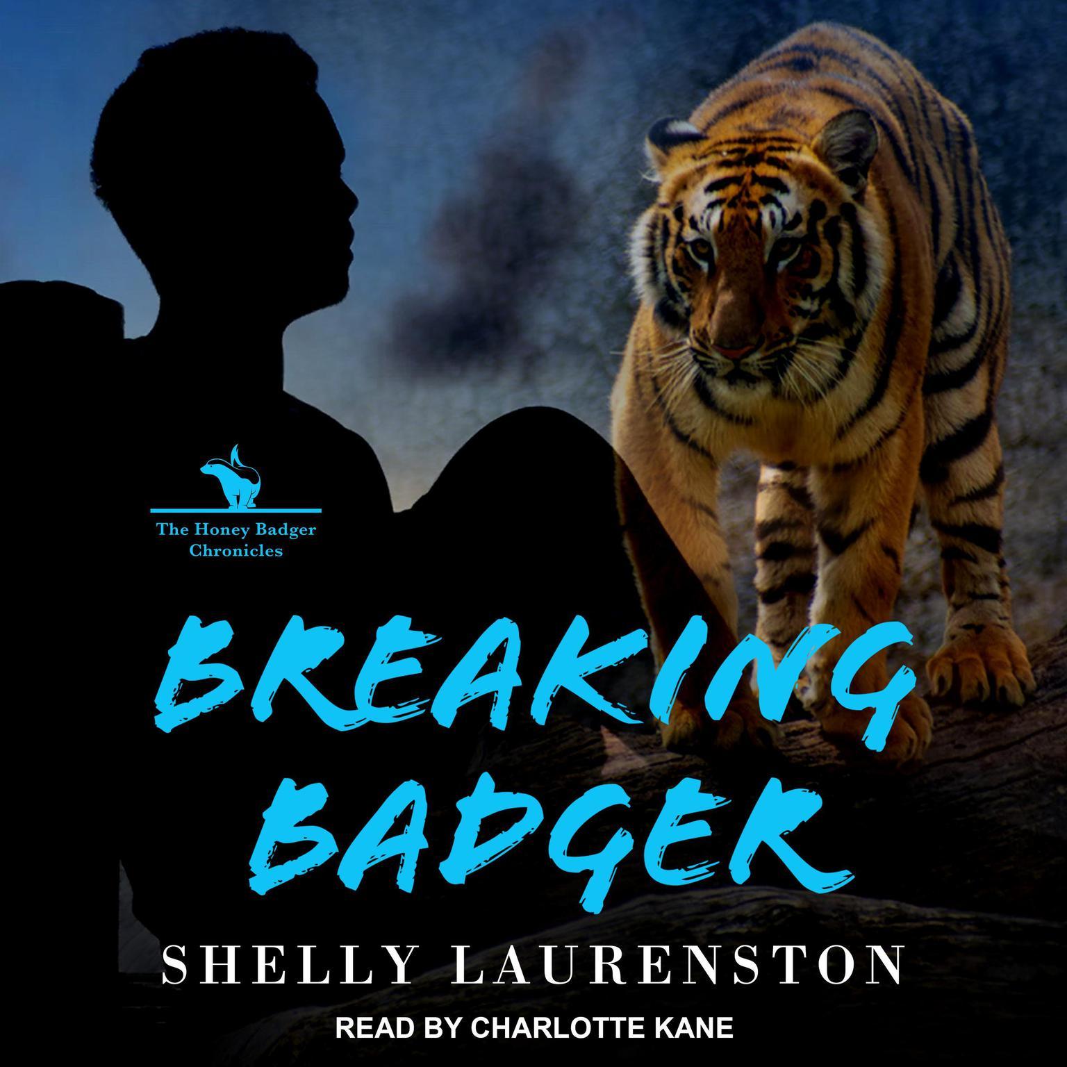 Breaking Badger Audiobook, by Shelly Laurenston
