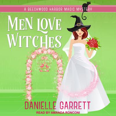 Men Love Witches Audiobook, by