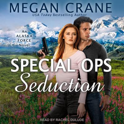 Special Ops Seduction Audiobook, by Megan Crane