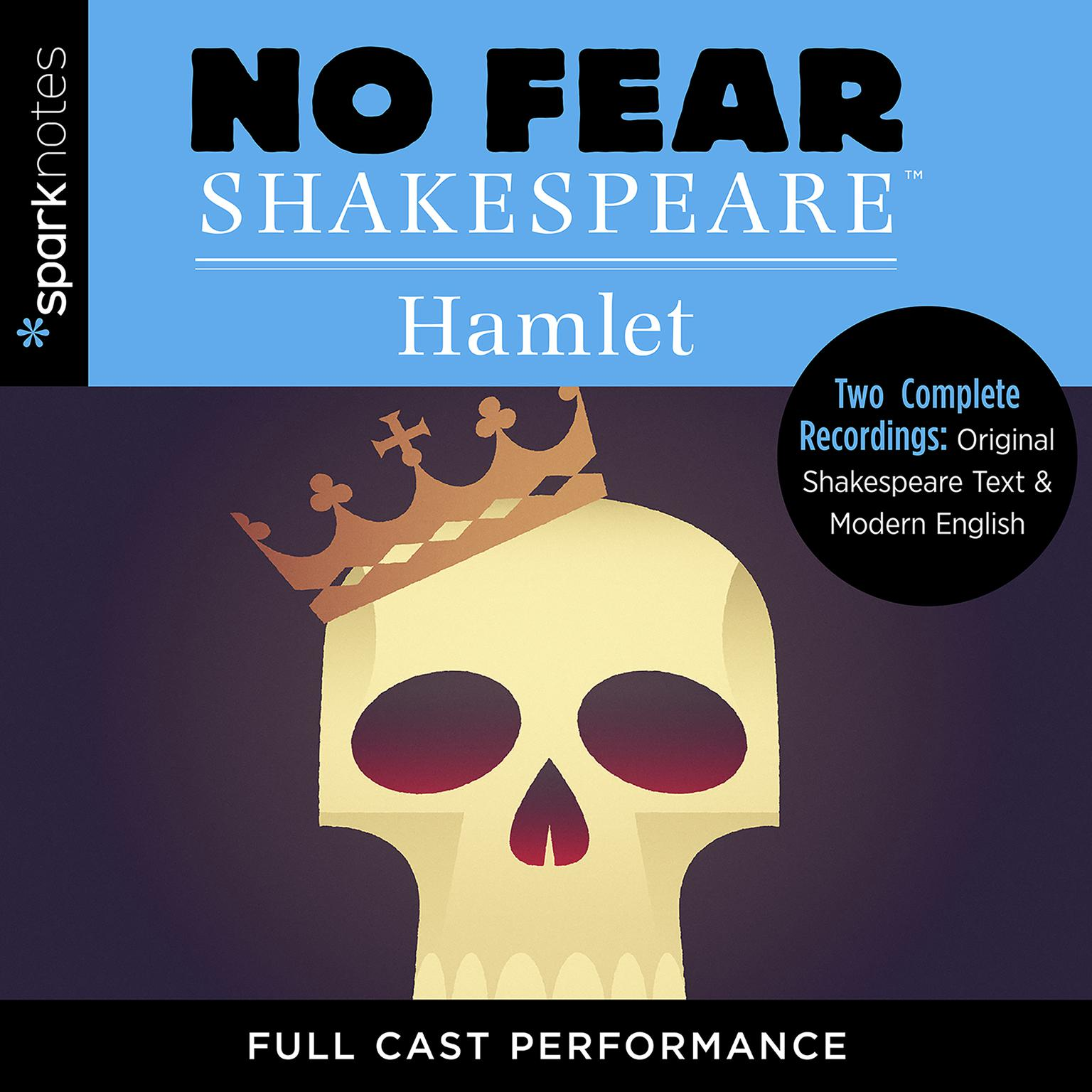 Hamlet (No Fear Shakespeare) Audiobook, by SparkNotes