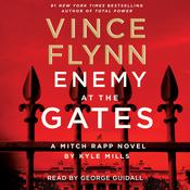 Enemy at the Gates Audiobook, by Kyle Mills, Vince Flynn