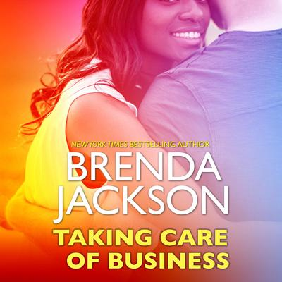Taking Care of Business Audiobook, by Brenda Jackson