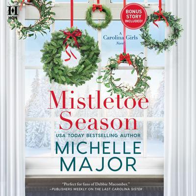 Mistletoe Season Audiobook, by Michelle Major