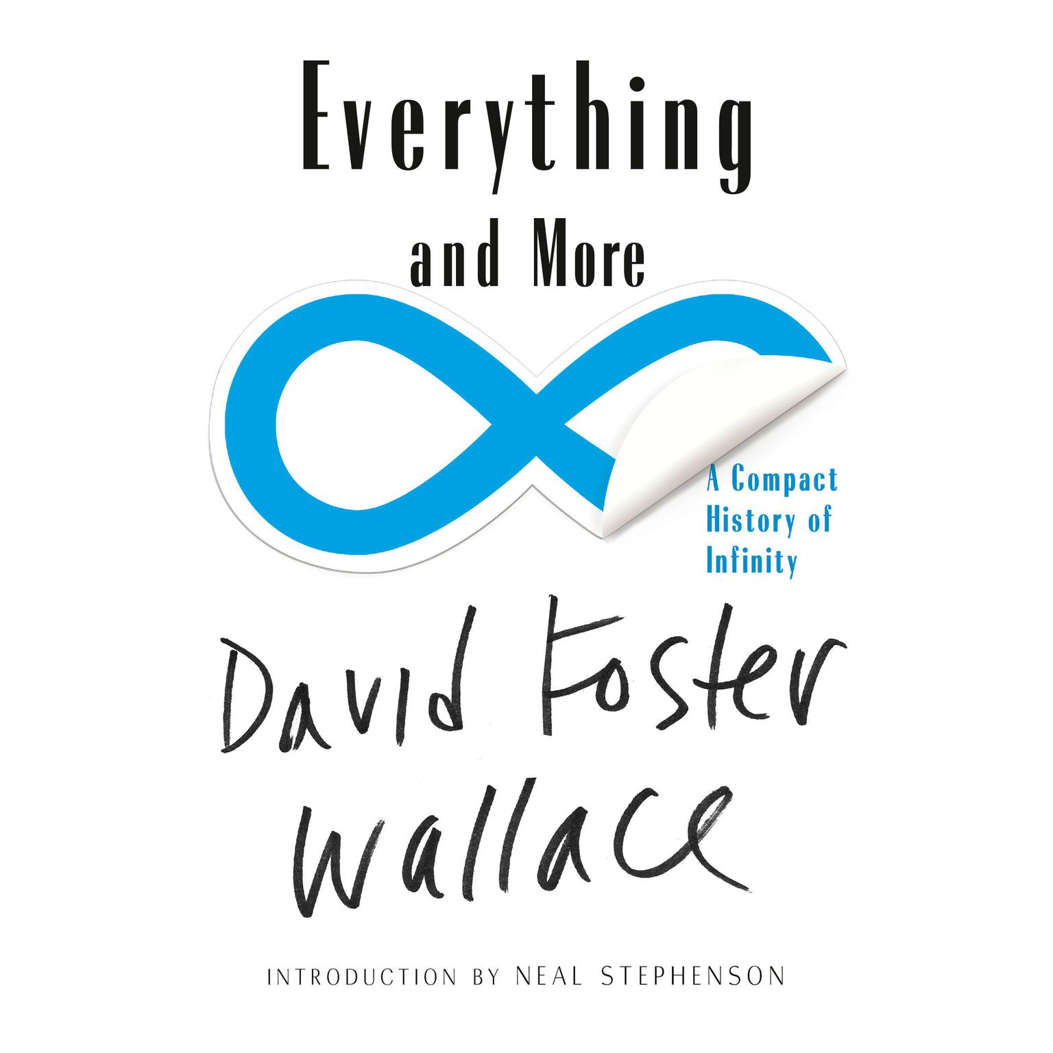 Everything and More: A Compact History of Infinity Audiobook, by David Foster Wallace