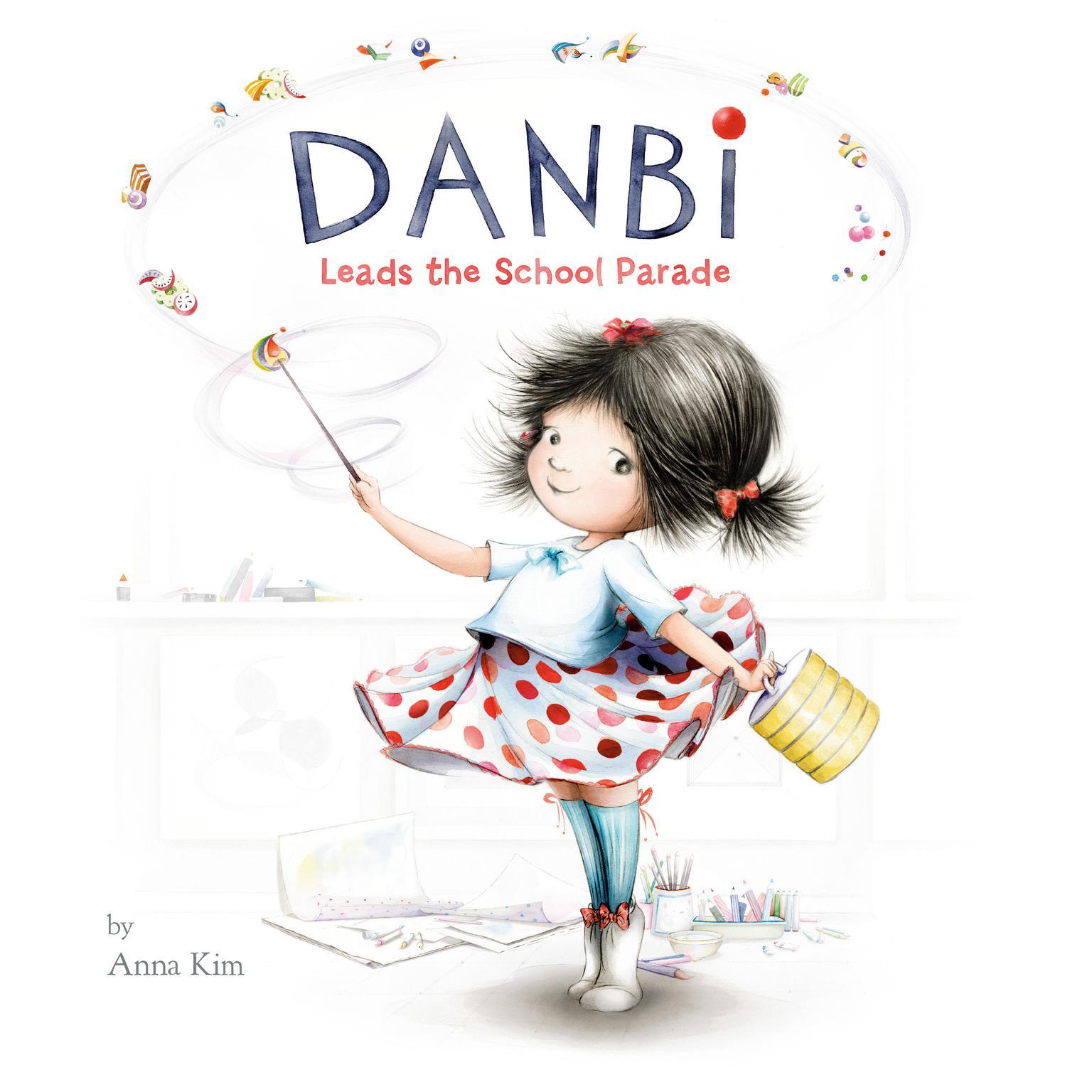 Danbi Leads the School Parade Audiobook, by Anna Kim