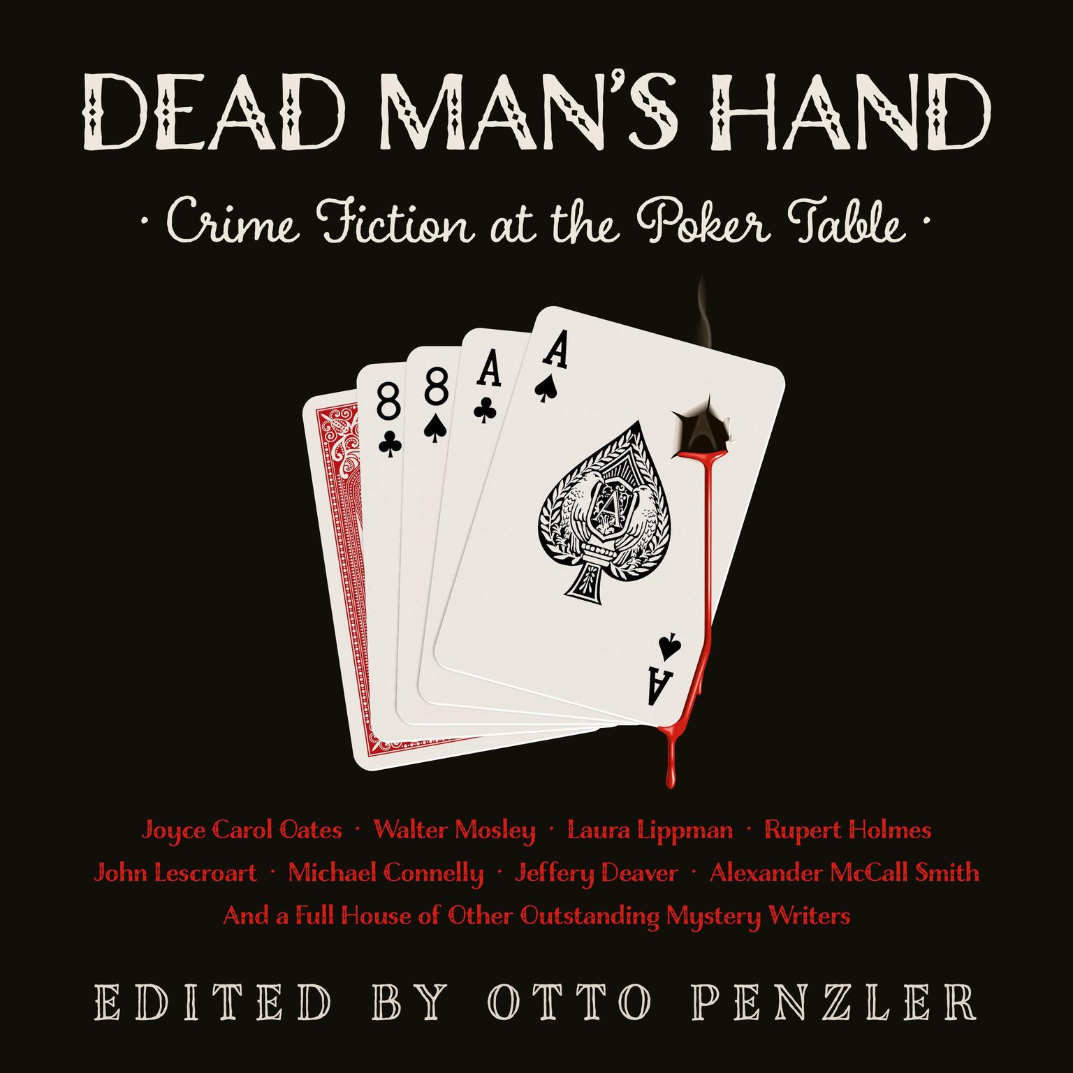 Dead Mans Hand: Crime Fiction at the Poker Table Audiobook, by Otto Penzler