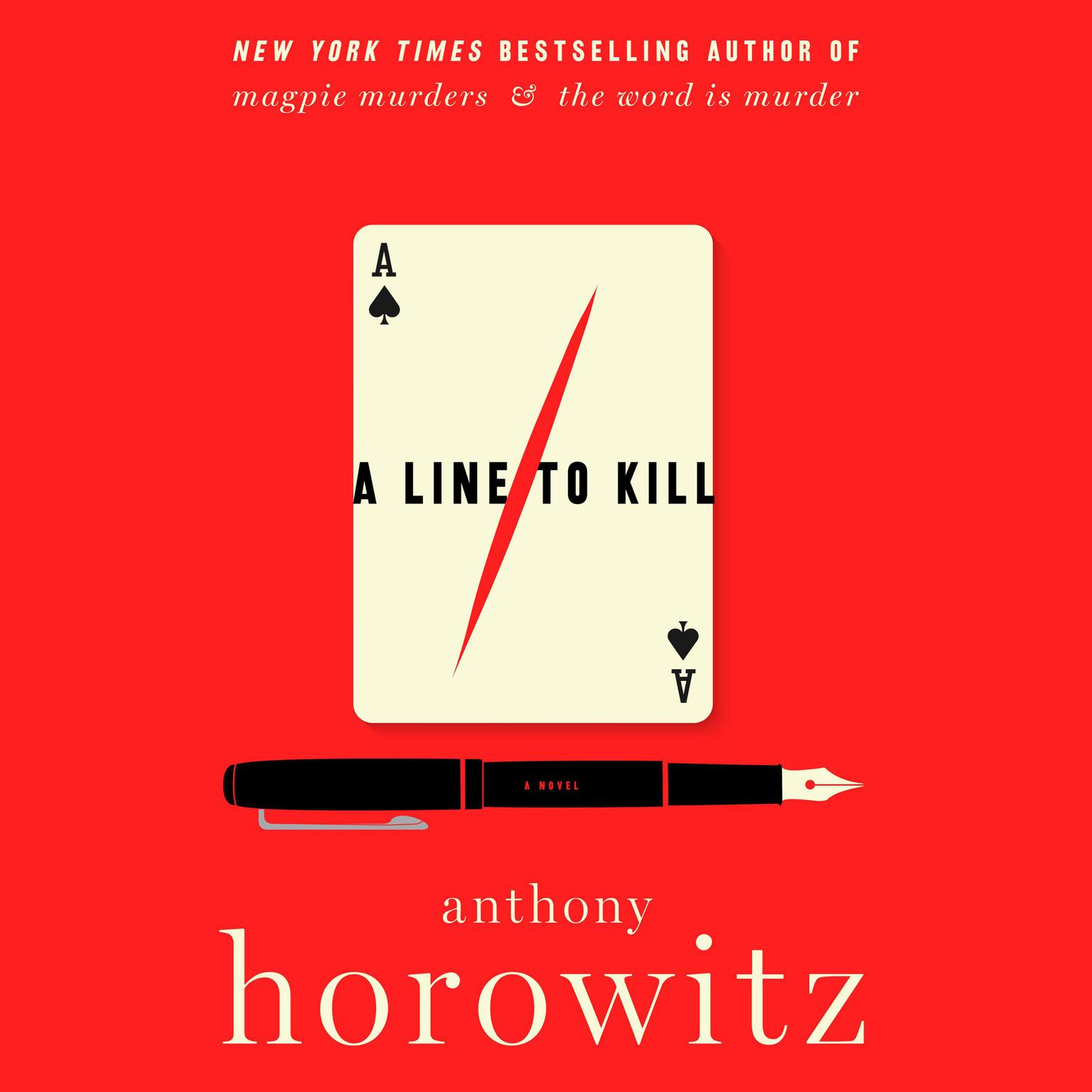A Line to Kill: A Novel Audiobook, by Anthony Horowitz