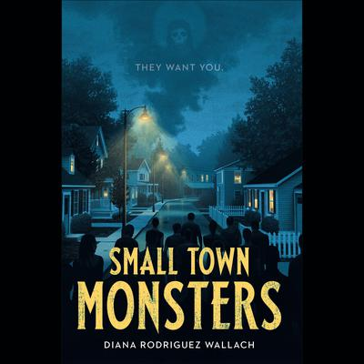 Small Town Monsters Audiobook, by