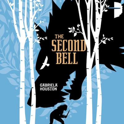 The Second Bell Audiobook, by Gabriela Houston