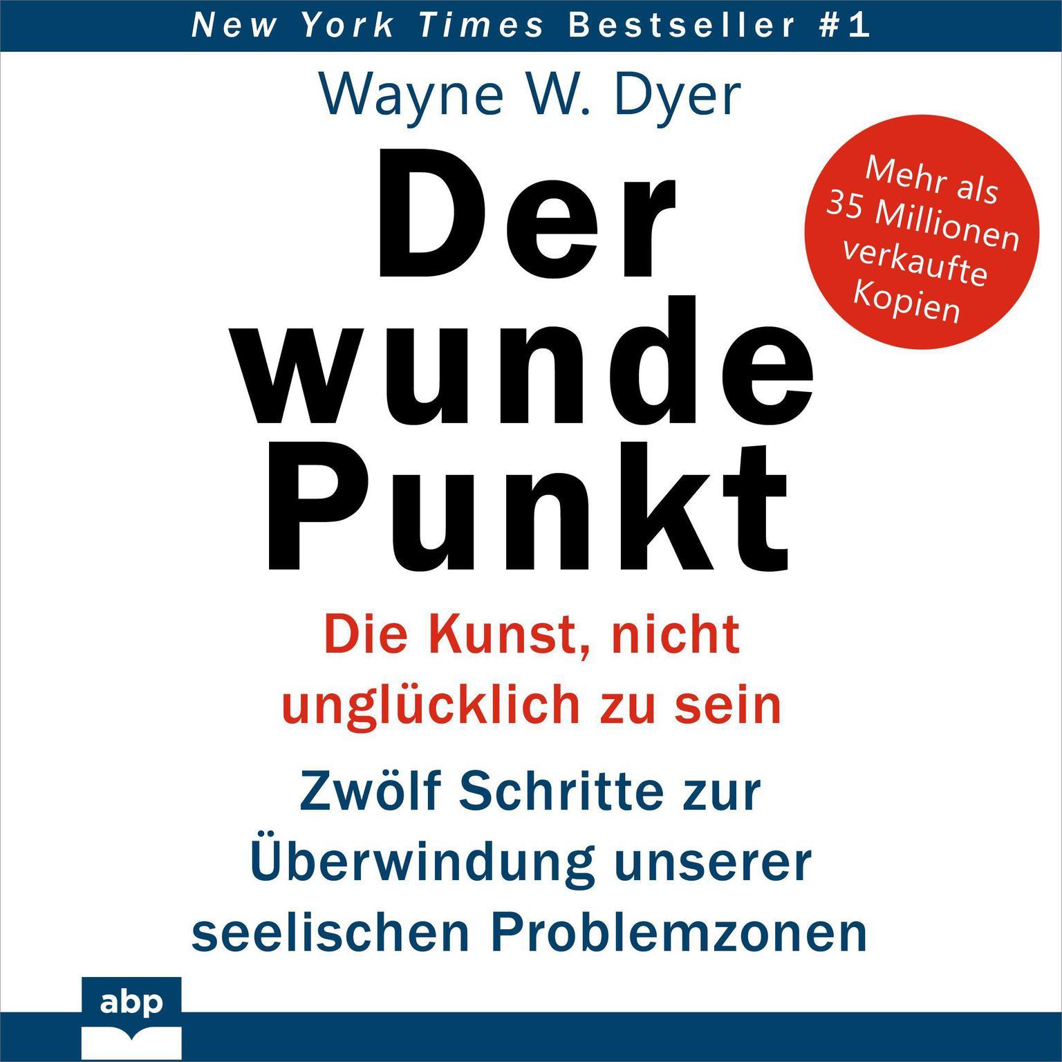 Der wunde Punkt Audiobook, by Wayne W. Dyer