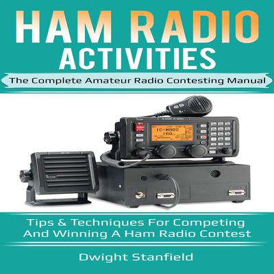 Ham Radio Activities Audiobook, by Dwight Standfield
