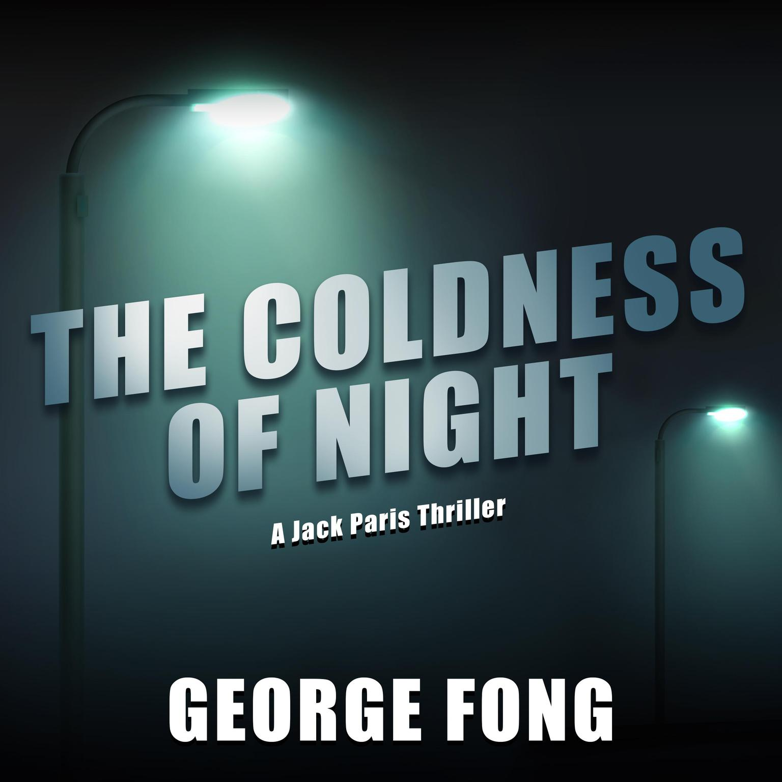 The Coldness of Night Audiobook, by George Fong