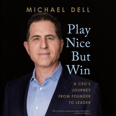 Play Nice But Win: A CEO's Journey from Founder to Leader Audiobook, by
