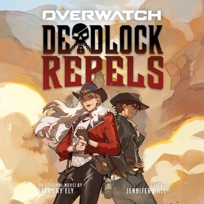 Deadlock Rebels Audiobook, by Lyndsay Ely