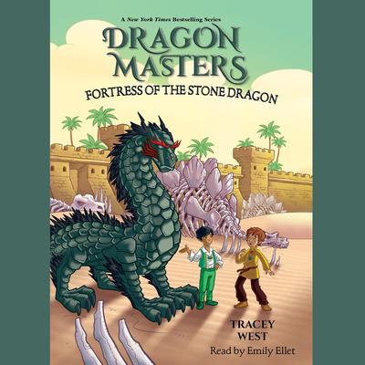 Fortress of the Stone Dragon Audiobook, by Tracey West