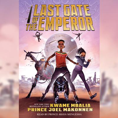 Last Gate of the Emperor Audiobook, by Kwame Mbalia