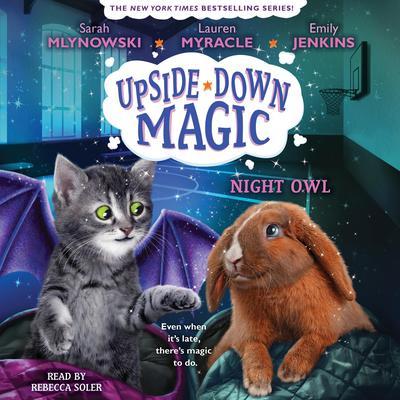 Night Owl (Upside-Down Magic #8) (Unabridged edition) Audiobook, by