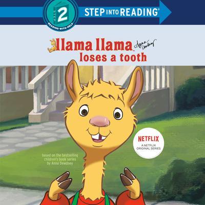 Llama Llama Loses a Tooth Audiobook, by