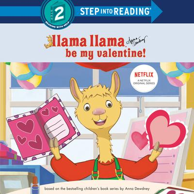 Llama Llama Be My Valentine! Audiobook, by