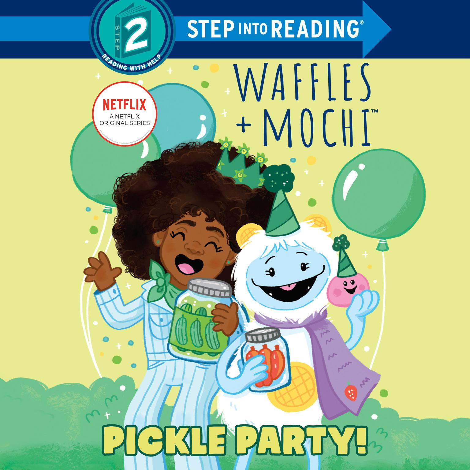 Pickle Party! (Waffles + Mochi) Audiobook, by Frank Berrios