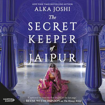 The Secret Keeper of Jaipur Audiobook, by Alka Joshi