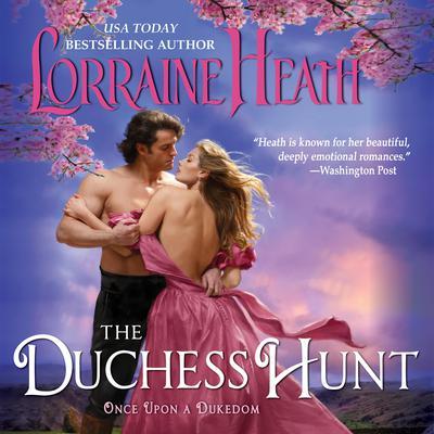 The Duchess Hunt Audiobook, by Lorraine Heath