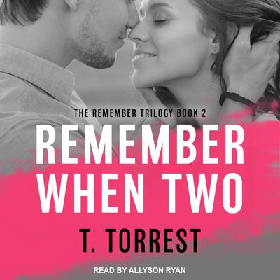 Remember When 2: The Sequel Audiobook, by