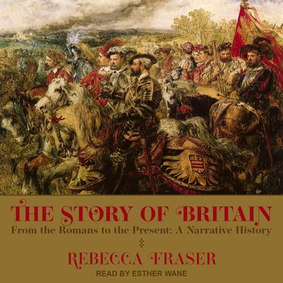 The Story of Britain: From the Romans to the Present: A Narrative History Audiobook, by