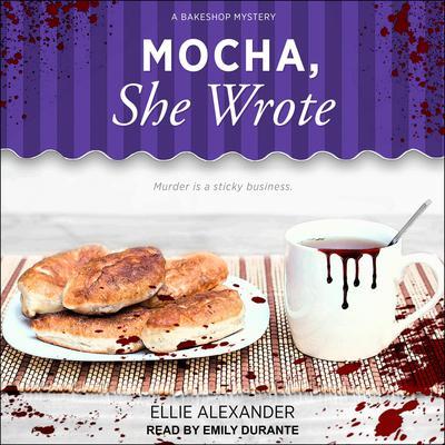 Mocha, She Wrote Audiobook, by Ellie Alexander