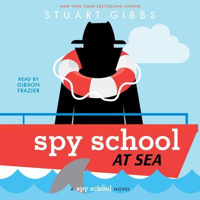 Spy School at Sea Audiobook, by