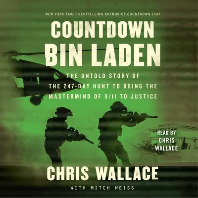 Countdown bin Laden: The Untold Story of the 247-Day Hunt to Bring the Mastermind of 9/11 to Justice Audiobook, by