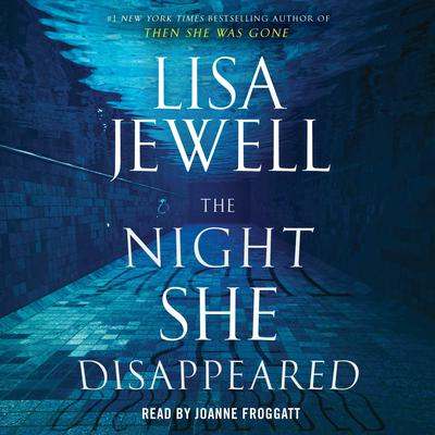 The Night She Disappeared: A Novel Audiobook, by