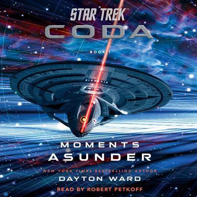 Star Trek: Coda: Book 1: Moments Asunder Audiobook, by