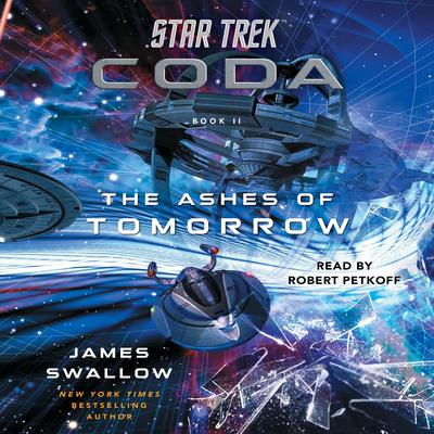 Star Trek: Coda: Book 2: The Ashes of Tomorrow Audiobook, by